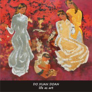 Do Xuan Doan - Life as art