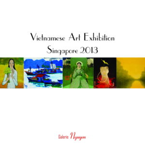 Vietnamese Art Exhibition - Singapore 2013