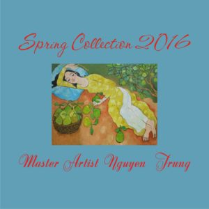 Master Artist Nguyen Trung - Spring Collection 2016